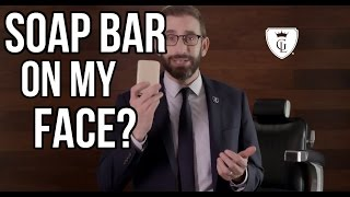 Handsomeness Tip #15: Can I Use The Same Bar Soap On My Face That I Used On My Body?