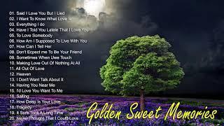 Golden Sweet Memories Love Songs Collection , Various Artists