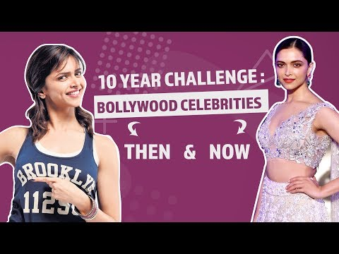 10 Year Challenge: Bollywood Celebs Then & Now  Pinkvilla  Bollywood  Entertainment