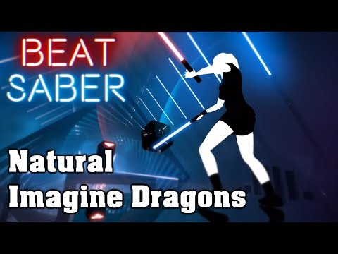 Beat Saber - Natural - Imagine Dragons (custom song) | FC