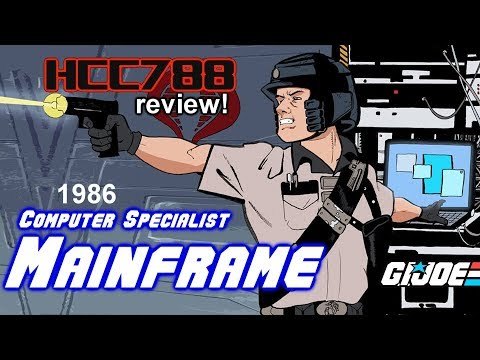 HCC788 - 1986 MAINFRAME - Computer Specialist - Vintage G.I. Joe toy review!