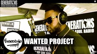 Wanted Project - Freestyle (Live des studios de Generations)