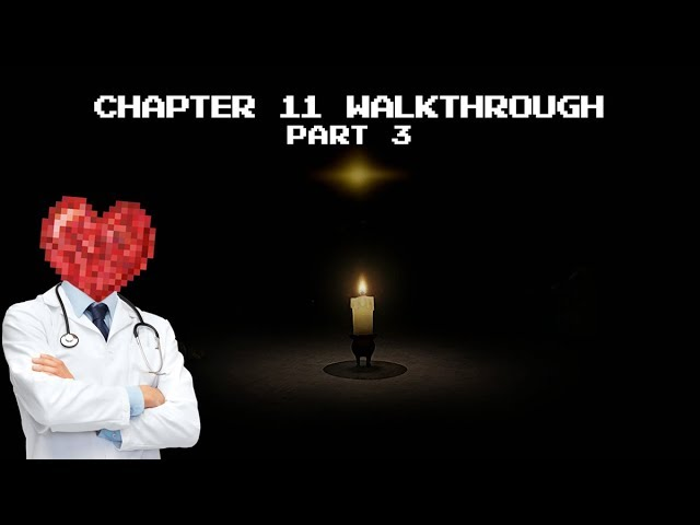 Candleman Lost Light: 100% Walkthrough - Chapter 11 (Part 3)