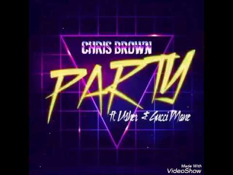Chris Brown - Party ft Usher & Gucci Mane[official audio]