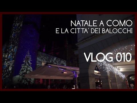 Natale a Como e la città dei balocchi