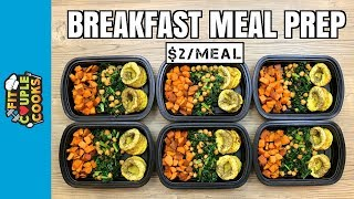 How to Meal Prep - Ep. 73 - BREAKFAST MEAL PREP (6 Meals/$2 Each)