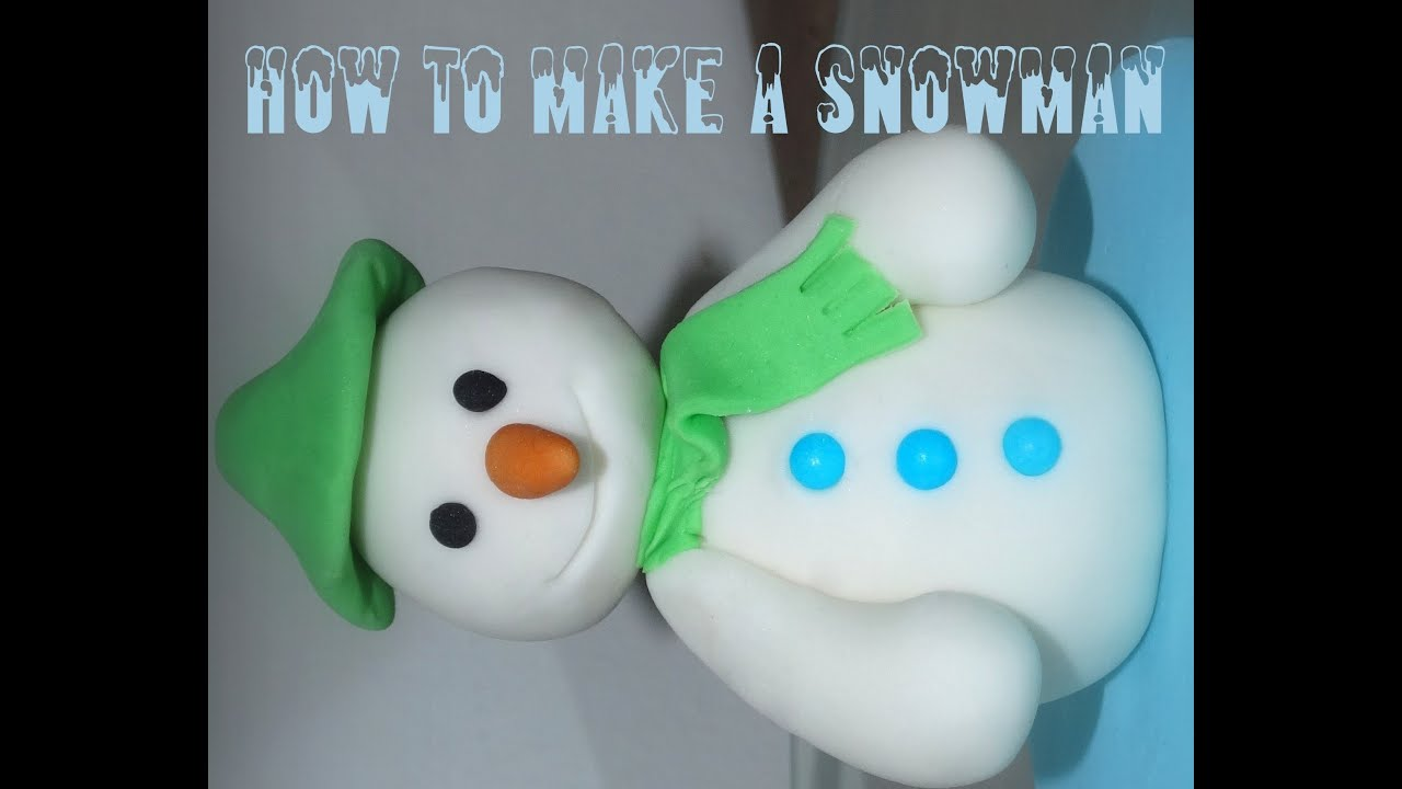How to make a snowman out of fondant youtube for How to make a snowman