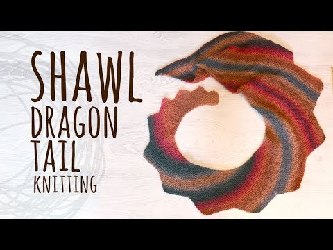 Tutorial Knitting Dragon Tail Shawl Youtube