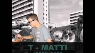T-Matti - Ingen nåde (Robin/Kalle/F-Pain diss) [2011]