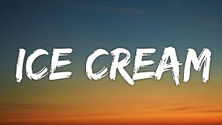 BLACKPINK & Selena Gomez - Ice Cream Lyrics