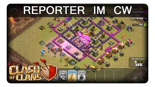 REPORTER IM CLANKRIEG || CLASH OF CLANS «» Let's Play CoC | Deutsch