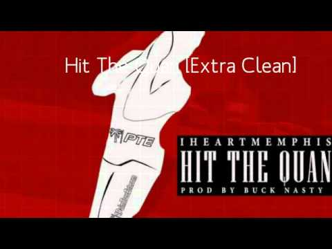 IHeartMemphis - Hit The Quan [EXTRA Clean]