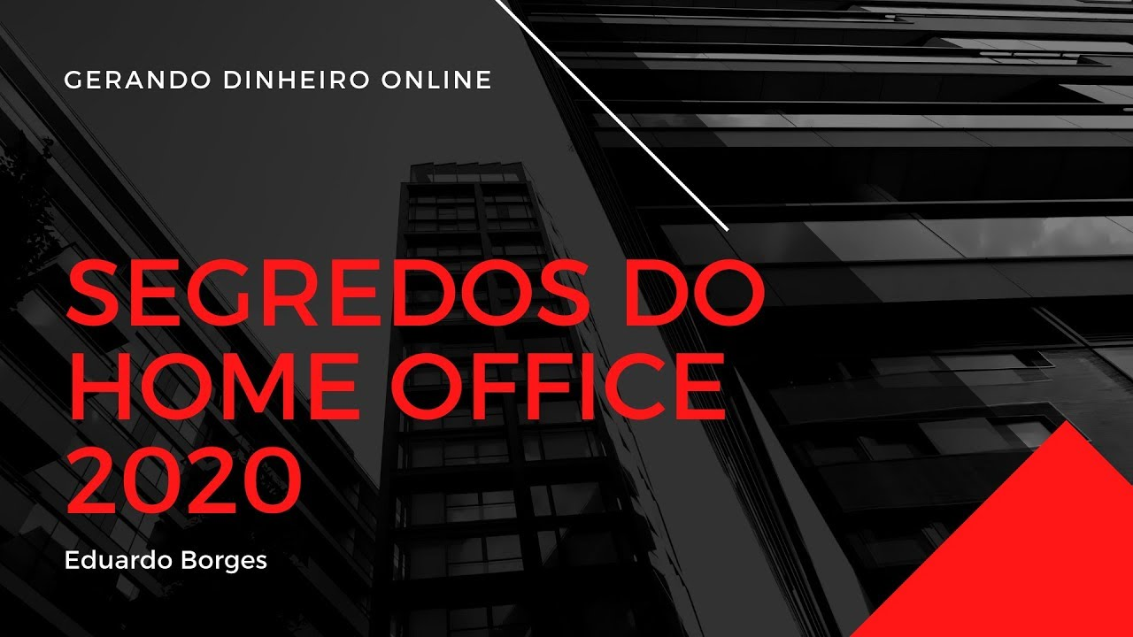 segredos do home office funciona