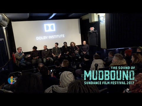 The Sound Of Mudbound | Sundance Film Festival (On Netflix and in Theaters 11/19)