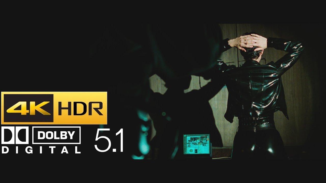 The Matrix - Opening Scene (HDR - 4K - 5 1)