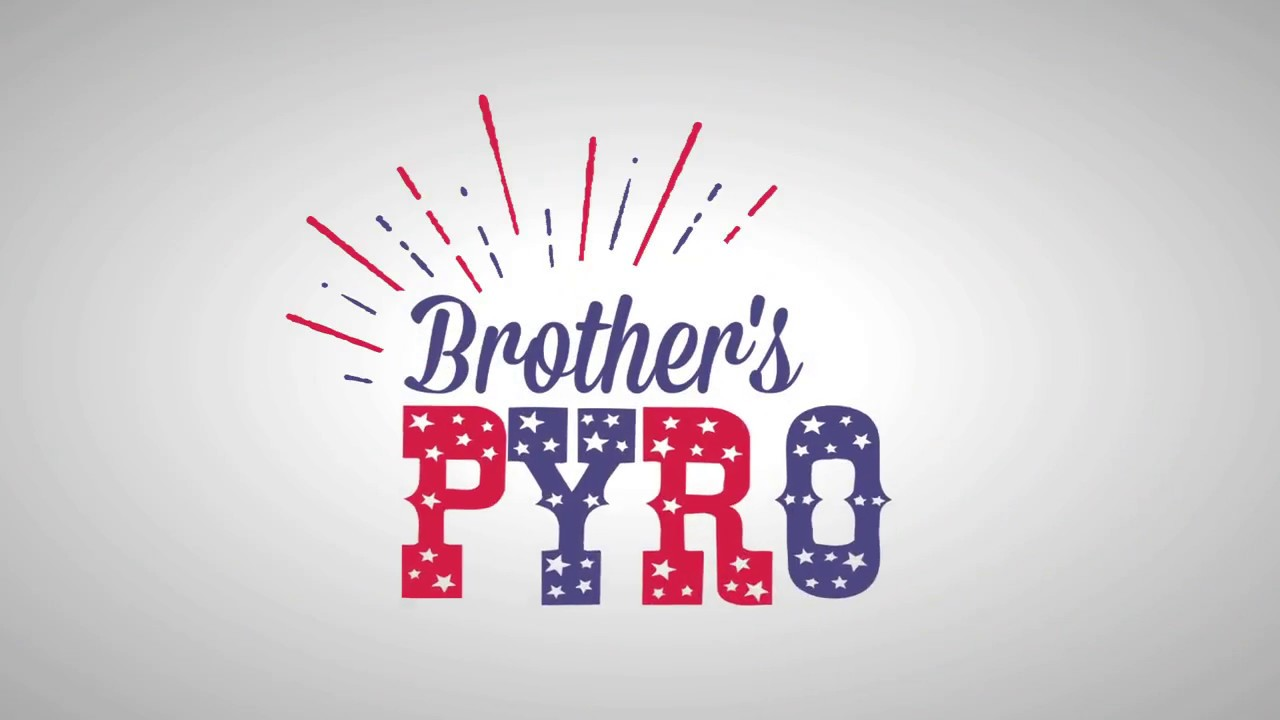 BROTHER'S PYRO, LLC - Home