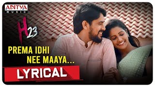 Prema Idi Nee Maaya Lyrical Song | H23 Songs | Tarun Rana Pratap