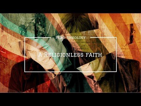 A Religionless Reading of Faith