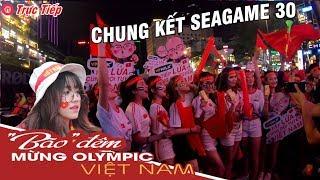 🔴 Trực Tiếp: CĐV Tràn Xuống Đường Đi Bão Mừng U22 Việt Nam Vô Địch Seagames 30