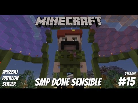 SMP Done Sensible - #15 (Stream) - Minecraft - Let's Play - PC•720p•60fps