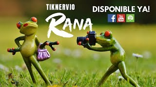 TikNervio - RANA (lyric music video)