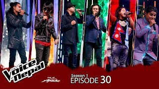 The Voice of Nepal - S1 Episode_ 30  (Semi Final )