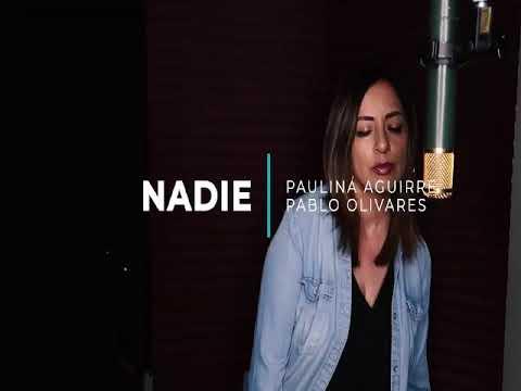 """Nadie""  Paulina"