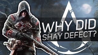 Assassin's Creed - Why Did Shay Defect to The Templars?