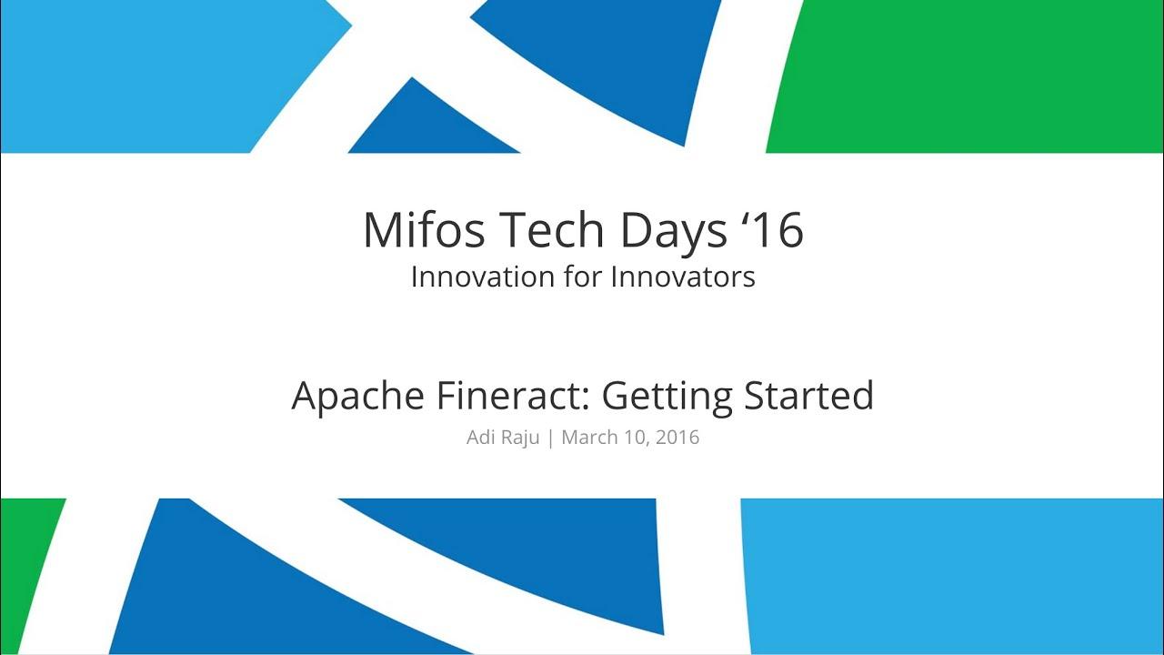 Apache Fineract Getting Started | Adi Raju | Mifos Tech Days '16
