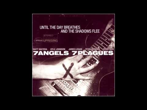 7 Angels 7 Plagues - Until the Day Breathes and the [FULL ALBUM]