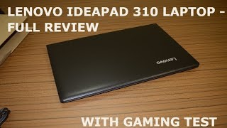 Lenovo Ideapad 310 laptop - Complete review