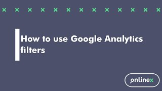 How to use Google Analytics filters