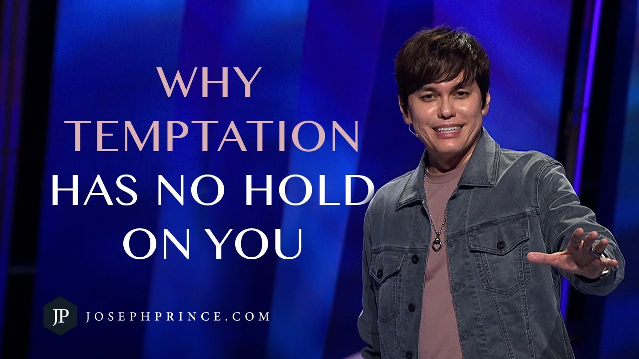 Why Temptation Has No Hold On You | Joseph Prince