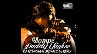 Rompe DJ Ritendra x Jackalz DJ x Daddy Yankee Reggaeton Remix.mp3