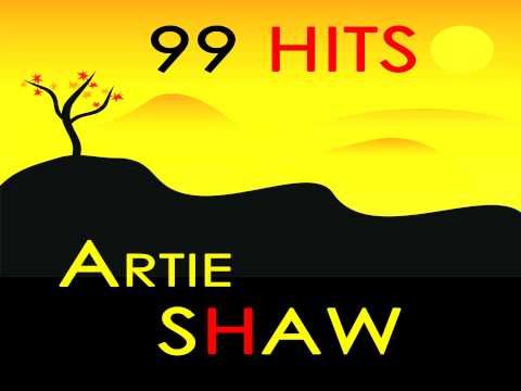 Artie Shaw - They say