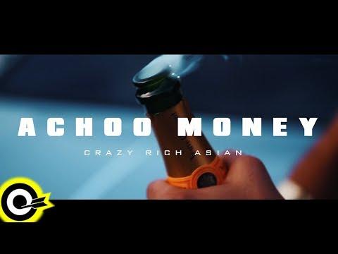 Crazy Rich Asian【Achoo Money】 mp3 letöltés