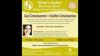 Sister Maureen - Soul Consciousness = Solution Consciousness