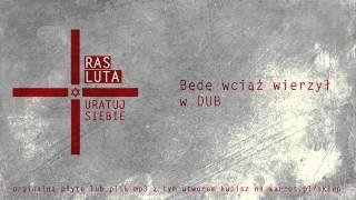 Ras Luta - Będe wciąż wierzył w DUB