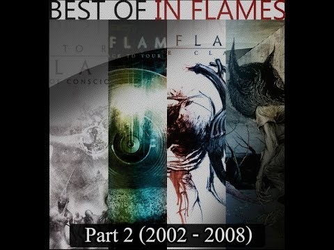 «Best of In Flames» Part 2 (2002-2008)