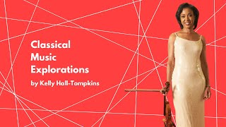"""GC In School Special: """"Classical Music Explorations """" by Kelly Hall-Tompkins"""