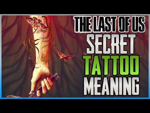 The Last Of Us Part 2 NEW Tattoo Meaning Theory - (The Last Of Us 2 NEWS)
