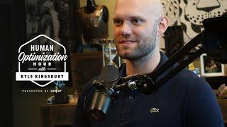 #54 - James Clear   Human Optimization Hour w/Kyle Kingsbury