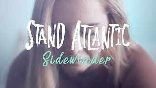 Stand Atlantic - Sidewinder (Official Music Video)