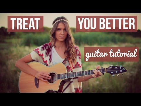 Treat You Better  Shawn Mendes  Guitar Tutorial
