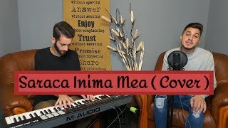Mario Fresh - Saraca Inima Mea cover Matias Paul x Toma Andrei