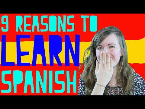 9 Reasons To Learn Spanish║Lindsay Does Languages Video