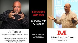 Interview with Al Tepper: Marketing, LEVERAGING THE LOCKDOWN & BEING READY FOR THE BOUNCE
