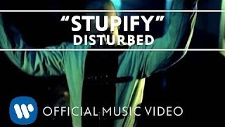 Disturbed - Stupify [Official Music Video]