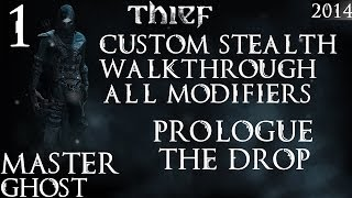 Thief: Custom / Master Stealth Walkthrough / Iron Man / All Modifiers / PC - #1 - Prologue