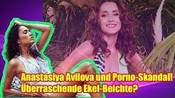 Anastasiya Avilova und Porno Skandal! Überraschende Ekel Beichte